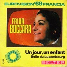 Discos de vinilo: EP EUROVISION 1969 FRIDA BOCCARA UN JOUR UN ENFANT SPANISH BELLE DU LUXEMBOURG. Lote 96087967