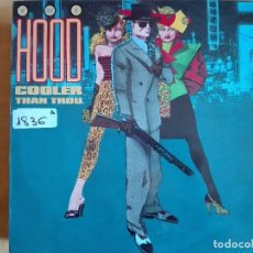 Discos de vinilo: LP - THE HOOD - COOLER THAN THOU (SPAIN GRABACIONES ACCIDENTALES 1987). Lote 96092095