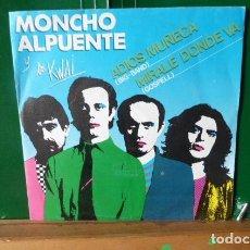 Discos de vinilo: MONCHO ALPUENTE Y LOS KWAI -ADIOS MUÑECA -MIRALE DONDE VAS. Lote 96126663