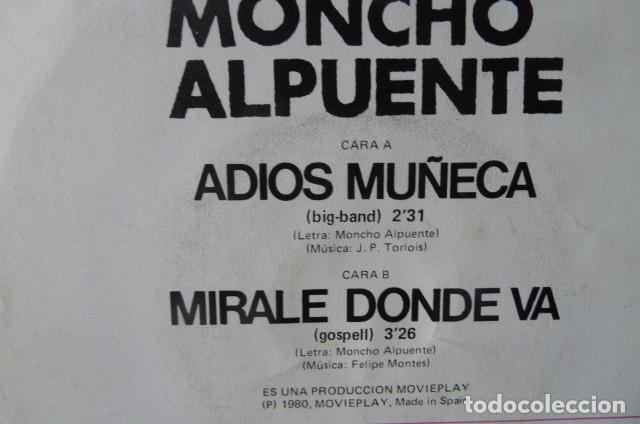 Discos de vinilo: MONCHO ALPUENTE Y LOS KWAI -ADIOS MUÑECA -MIRALE DONDE VAS - Foto 2 - 96126663