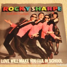 Discos de vinilo: ROCKY SHARPE AND THE REPLAYS ( LOVE WILL MAKE YOU FAIL IN SCHOOL - A GIRL LIKE YOU ) 1979-ENGLAND . Lote 96137623