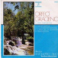 Discos de vinilo: ORFEÓ GRACIENC - SINGLE COLUMBIA MN 89 - AÑO 1970. Lote 96142955