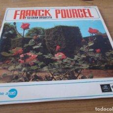 Discos de vinilo: FRANCK POURCEL Y SU GRAN ORQUESTA. Lote 96210323