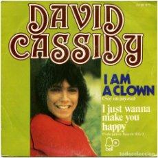 Discos de vinilo: DAVID CASSIDY - I AM A CLOWN / I JUST WANNA MAKE YOU HAPPY - SG SPAIN 1973 - BELL 20 08 071. Lote 96213535