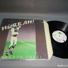Discos de vinilo: 918- UMBERTO TOZZI - HURRAH DISCO VINILO LP -PORT VG + DISCO VG ++. Lote 96233539