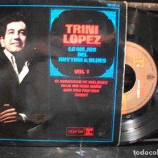 Discos de vinilo: TRINI LOPEZ LO MEJOR DEL RHYTHM & BLUES EP SPAIN 1965 PDELUXE. Lote 96256703