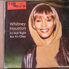 Discos de vinilo: WHITNEY HOUSTON ‎– IT'S NOT RIGHT BUT IT'S OKAY (THE DANCE MIXES) - ARISTA 1999 - MAXI - P. Lote 112927996