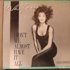 Discos de vinilo: WHITNEY HOUSTON – DIDN'T WE ALMOST HAVE IT ALL - ARISTA 1987 - MAXI - P -. Lote 112928127