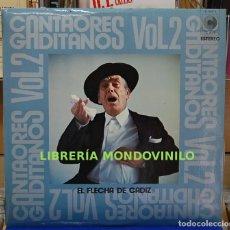 Discos de vinilo: EL FLECHA DE CADIZ. CANTAORES GADITANOS VOL. 2. CLAVE 1972. LP. Lote 96357031