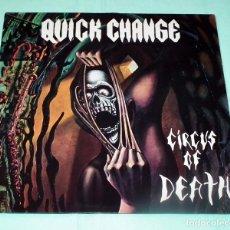 Discos de vinilo: LP QUICK CHANGE - CIRCUS OF DEATH. Lote 96383023