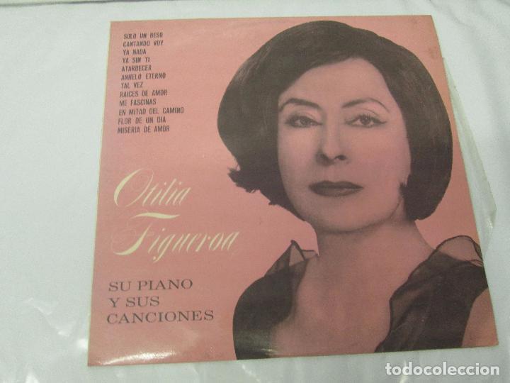 Discos de vinilo: OTILIA FIGUEROA. SU PIANO Y SUS CANCIONES. LP VINILO CON FIRMA POSIBLEMENTE DE LA AUTORA VER FOTOS - Foto 2 - 147430130