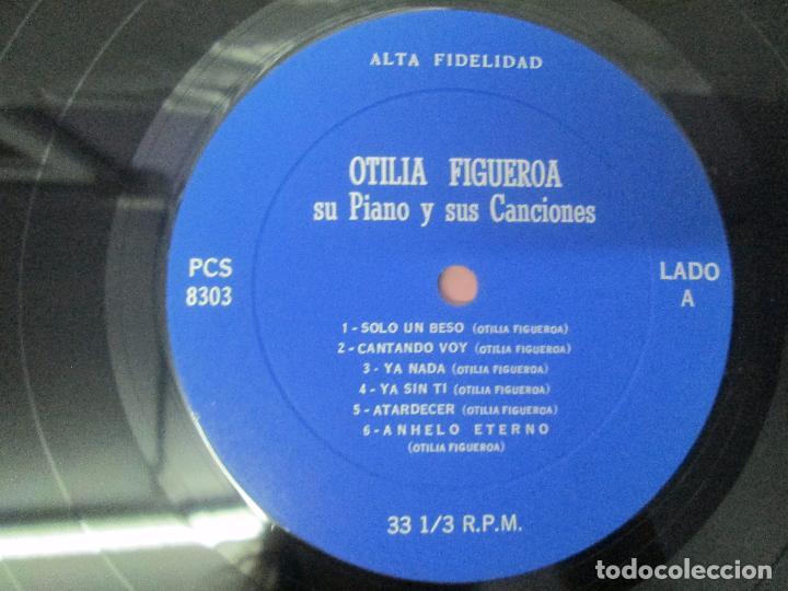 Discos de vinilo: OTILIA FIGUEROA. SU PIANO Y SUS CANCIONES. LP VINILO CON FIRMA POSIBLEMENTE DE LA AUTORA VER FOTOS - Foto 4 - 147430130