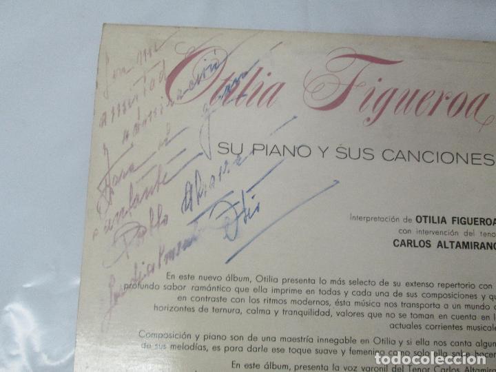 Discos de vinilo: OTILIA FIGUEROA. SU PIANO Y SUS CANCIONES. LP VINILO CON FIRMA POSIBLEMENTE DE LA AUTORA VER FOTOS - Foto 7 - 147430130
