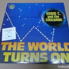 Discos de vinilo: EDDIE C. AND THE SOULBAND (MX) THE WORLD TURNS ON +2 TRACKS AÑO 1985. Lote 96429947
