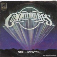 Discos de vinilo: COMMODORES_STILL_LOVIN' YOU_7 SPAIN SINGLE_1981. Lote 96430683