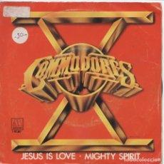 Discos de vinilo: COMMODORES_JESUS IS LOVE_MIGHTY SPIRIT_7 SPAIN SINGLE_1981. Lote 96430999