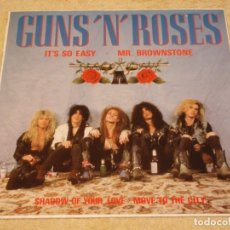 Discos de vinilo: GUNS 'N' ROSES ( IT'S SO EASY - MR. BROWNSTONE - SHADOW OF YOUR LOVE - MOVE TO THE CITY ) 1987-GE. Lote 96431223