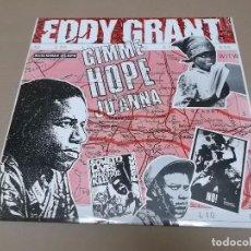 Discos de vinilo: EDDY GRANT (MX) GIMME HOPE JO'ANNA +2 TRACKS AÑO 1988. Lote 96433843