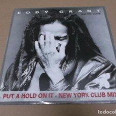 Discos de vinilo: EDDY GRANT (MX) PUT A HOLD ON IT +2 TRACKS AÑO 1988. Lote 96434011