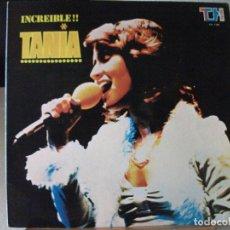 Discos de vinilo: LP DE TANIA, INCREIBLE !! (AÑO 1976, EDICIÓN VENEZOLANA, TH-1180). Lote 96443075