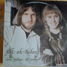 Disques de vinyle: LP - CARIN KJELLMAN AND ULF GRUVBERG - FOLK OCH RACKARE (YTF RECORDS 1976). Lote 96447159