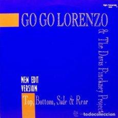 Discos de vinilo: GO GO LORENZO AND THE DAVIS PINCKNEY PROJECT– TOP, BOTTOM, SIDE & REAR - MAXI-SINGLE GERMANY 1987. Lote 96451779