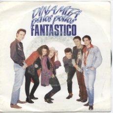 Discos de vinilo: DINAMITA PA LOS POLLOS - FANTASTICO_7 SPAIN SINGLE_RARO NEO ROCKABILLY 1992 COMO NUEVO!!!. Lote 96454851