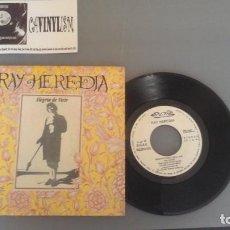 Discos de vinilo: RAY HEREDIA ?– ALEGRÍA DE VIVIR / QUIEN NO CORRE VUELA SINGLE NUEVOS MEDIOS ?– 10-437 . Lote 96477523