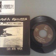 Discos de vinilo: LA POLLA RECORDS ?– ELLOS DICEN MIERDA SINGLE: OIHUKA ?– OS-186 . Lote 99750099