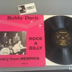 Discos de vinilo: BOBBY DAVIS ?– ROCK A BILLY + COUNTRY FROM MEMHIS VOL. 2 LP RUNDELL RECORDS ?– RUN 011 . Lote 96487491