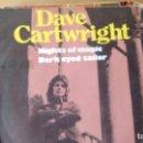 Discos de vinilo: SINGLE (VINILO) DE DAVE CARTWRIGHT AÑOS 70. Lote 96488603
