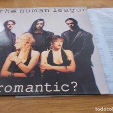 Discos de vinilo: THE HUMAN LEAGUE. ROMANTIC ?. Lote 96492139