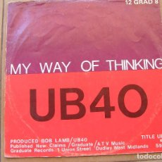 Discos de vinilo: UB40 – MY WAY OF THINKING / I THINK ITS GOING TO RAIN TODAY - GRADUATE RECORDS 1980 - MAXI -P . Lote 96505811