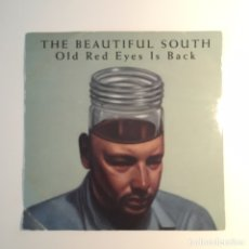 Discos de vinilo: THE BEAUTIFUL SOUTH- OLD RED EYES BACK. Lote 96507216