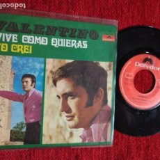 Discos de vinilo: VALENTINO +VIVE COMO QUIERAS+ YO CREÍ. Lote 96527175