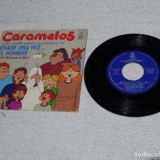 Discos de vinilo: VINILO SINGLE - CARAMELOS - BSO ERASE UNA VEZ ... EL HOMBRE - 1979 - HISPAVOX. Lote 96530783