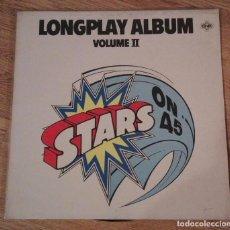 Discos de vinilo: DISCO VINILO LONGPLAY ALBUM VOLUMEN II. STARS ON 45. Lote 96537239