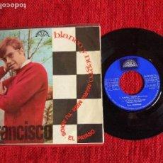 Discos de vinilo: FRANCISCO EP BLANCO Y NEGRO. Lote 96535967