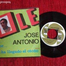 Discos de vinilo: JOSÉ ANTONIO SG OLÉ. Lote 96536983
