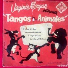 Discos de vinilo: VIRGINIE MORGAN INTERPRETA TANGOS DE LOS ANIMALES ORGANO ELECTRICO TELEFUNKEN 22056 4 TANGOS 1950 . Lote 96541199