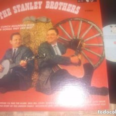 Discos de vinilo: THE STANLEY BROTHERS AND THE CLINCK MOUNTAIN BOYS (1975 GUSTO RECORS) USA EXCELENTE CONDICION. Lote 96546535