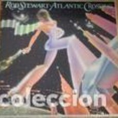 Discos de vinilo: DISCO VINILO ROD STEWART - ATLANTIC CROSSING . Lote 96585839