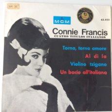 Disques de vinyle: CONNIE FRANCIS, CUATRO TÍTULOS ITALIANOS. Lote 96587862