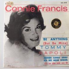 Disques de vinyle: CONNIE FRANCIS - BE ANYTHING + TOMMY + NAPOLI + YO NO RIÑO MÁS CON ÉL. Lote 96588704