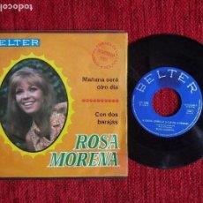 Discos de vinilo: ROSA MORENA+ MAÑANA SERÁ OTRO DÍA. Lote 96602123