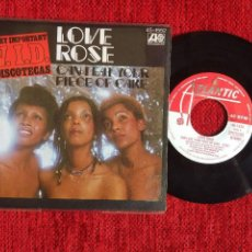 Discos de vinilo: LOVE ROSE + CAN I EAT YOUR PIECE OF CAKE. Lote 96605795
