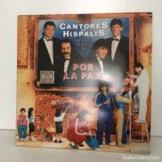 Discos de vinilo: CANTORES DE HISPALIS - POR LA PAZ. Lote 96658902