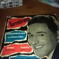 Discos de vinilo: TORREBRUNO. BUENAS NOCHES MI AMOR. . MB2. Lote 96664771