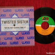 Discos de vinilo: TWISTED SISTER + WE'RE NOT GONNA TAKE IT+ PROMO ESPAÑOL. Lote 96692123