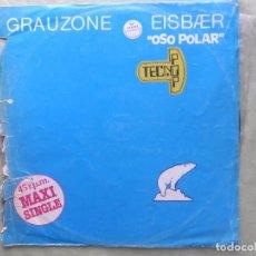 Discos de vinilo: GRAUZONE. EISBAER. OSO POLAR. EMI ODEON 1982. ESPAÑA - MAXI SINGLE VINILO. Lote 96708015